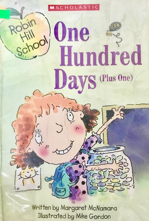 One Hundred Days (Plus One) – Ready to Read Robin Hill School