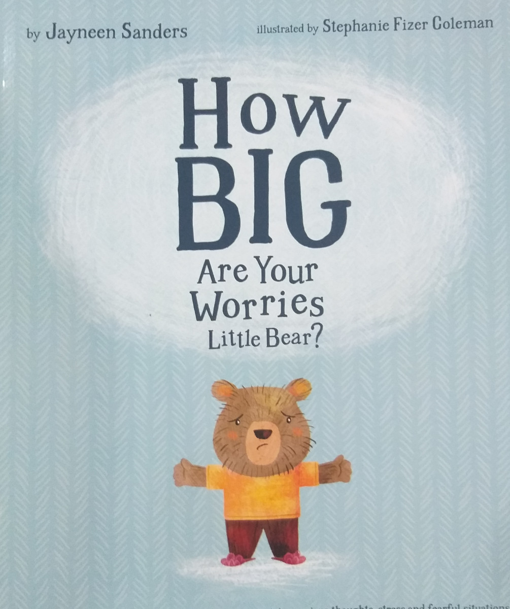Review: How Big Are Your Worries Little Bear