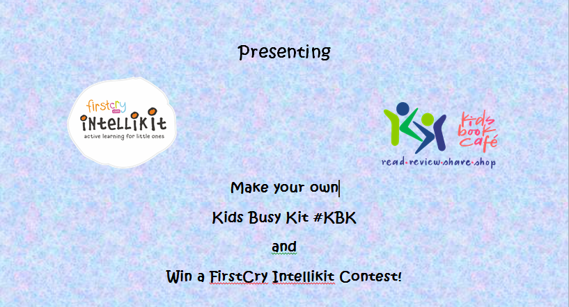 FirstCry and Kids Book Café Make Your Own 'Kids Busy Kit' Contest!