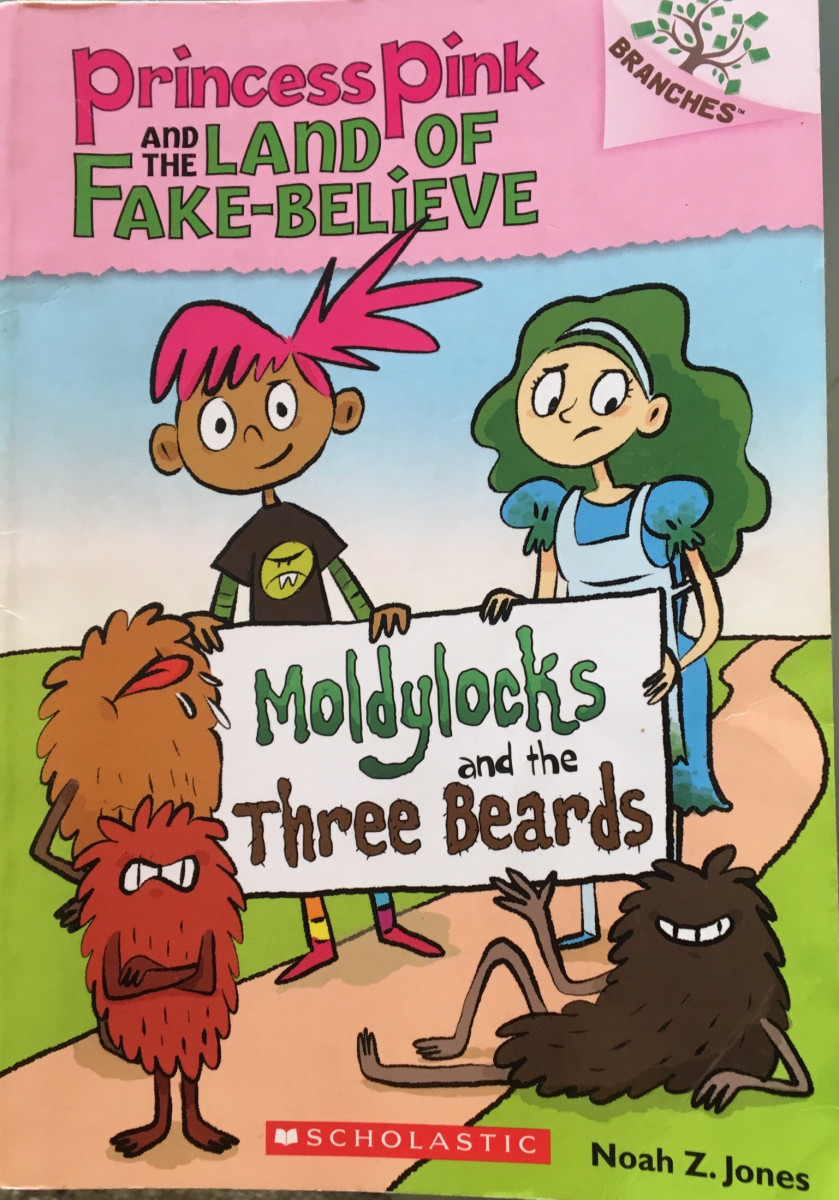 Review: Princess Pink and the Land of Fake-Believe: Moldylocks and the Three Beards