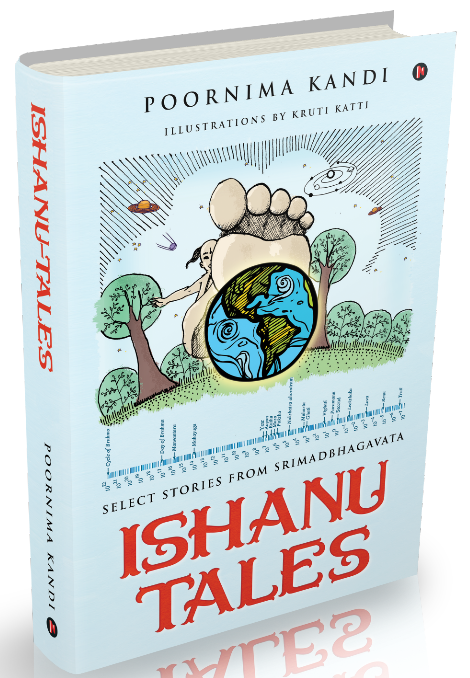 Ishanu Tales: Author Poornima tells us about her children's book based on Bhagavatha Puranas!