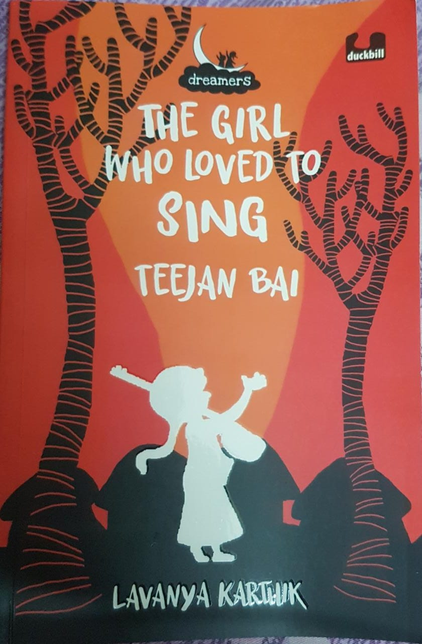 Review: The Girl Who Loved To Sing – Teejan Bai